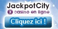 Jouer au Casino Jackpot City